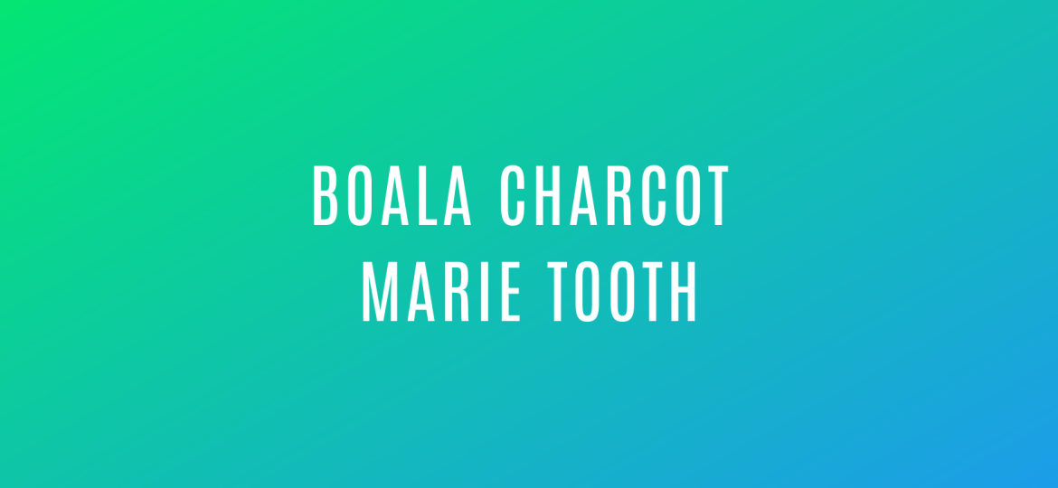 Boala Charcot Marie Tooth