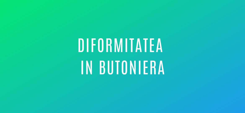 diformitatea-in-butoniera