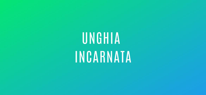 unghia-incarnata